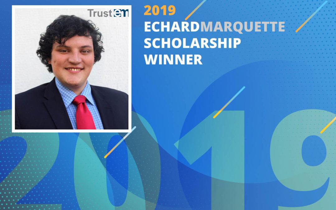2019 EchardMarquette Scholarship Winner