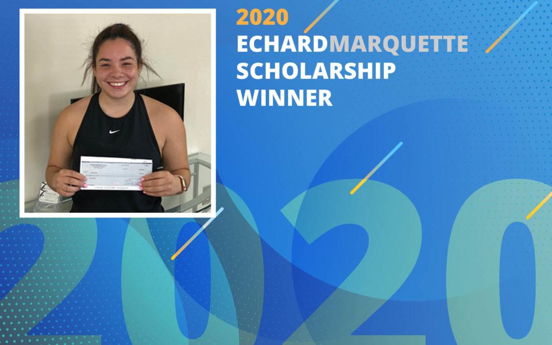 2020 EchardMarquette Scholarship Winner